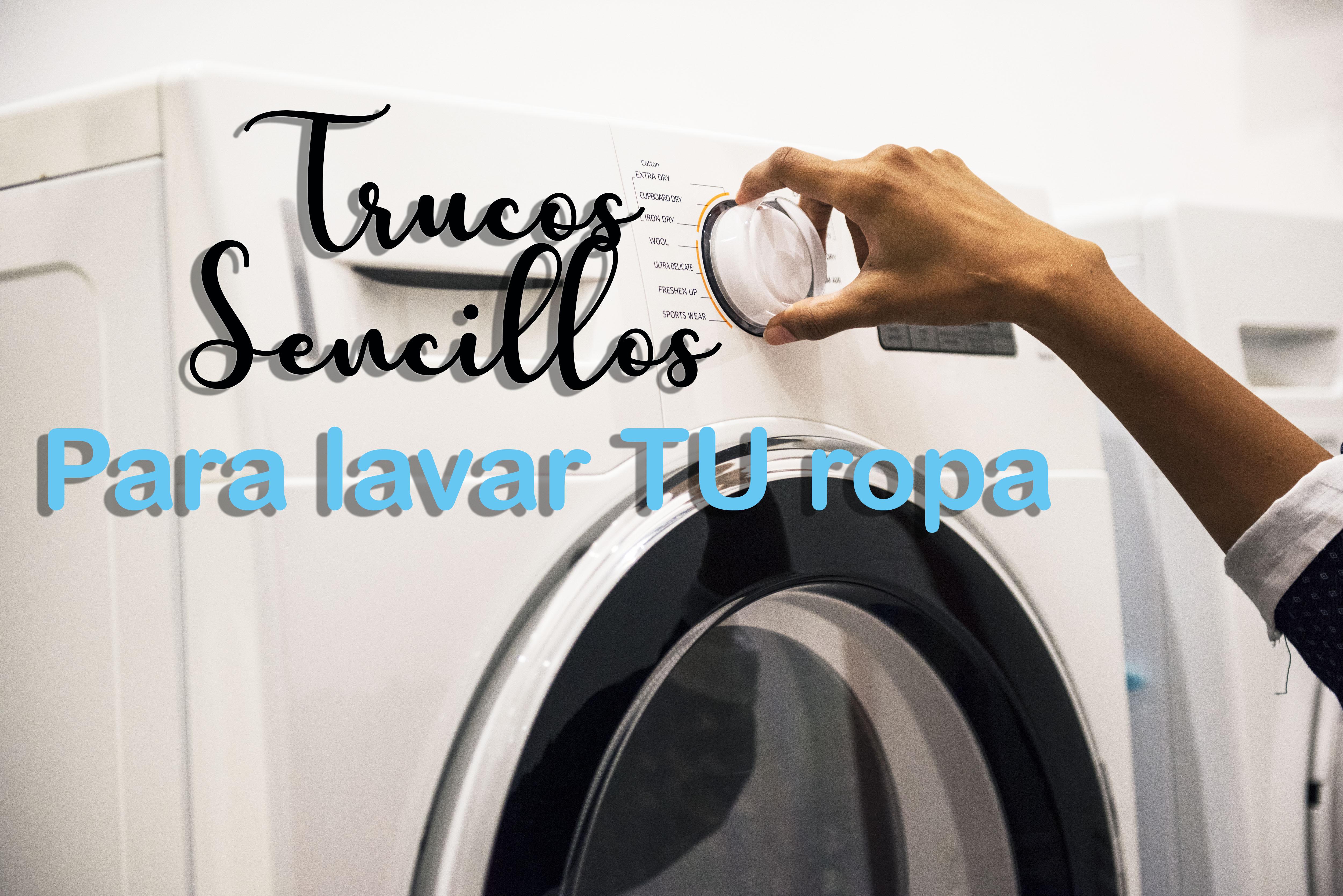 Trucos sencillos para lavar tu ropa